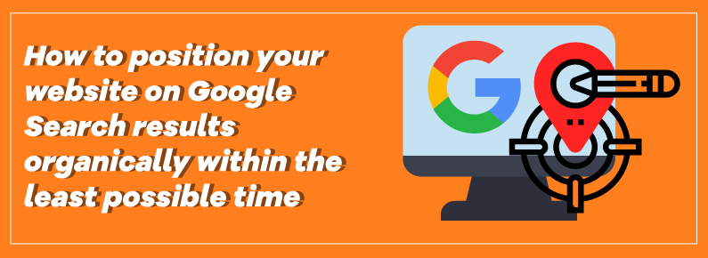 How to position your website on Google Search