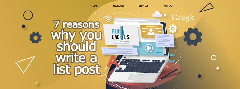 BluCactus - 7 Reasons why you should write a list post cover