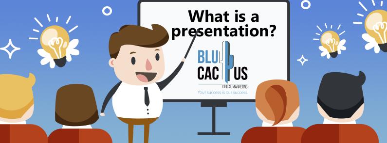 BluCactus - Teacher explaining what is a presentation?