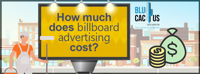 BluCactus / How much does billboard advertising cost? / title