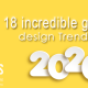 BluCactus - 18 incredible graphic design Trends in 2020 - title
