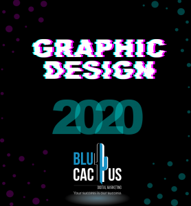 BluCactus - graphic design Trends in 2020 - graphic design with black background and a green 2020 year