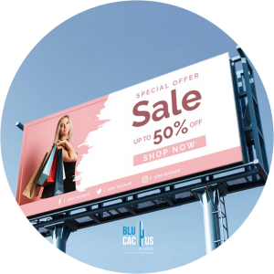 BluCactus - Marketing strategies for fashion brands - a billboard with 50% sale billboard
