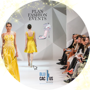Blucactus-Plan-Fashion-Events.