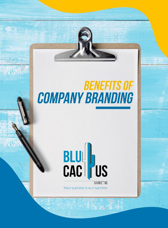BluCactus - Benefits of Company Branding