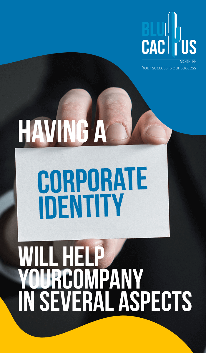 BluCactus - Having a corporate identity will help your company in several ways