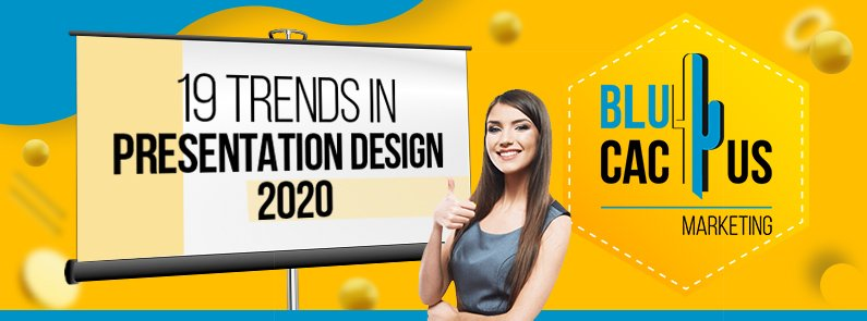 BluCactus - 19 Presentation Design Trends of 2020 - title