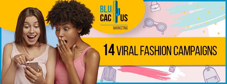 BluCactus - viral fashion campaigns - Title