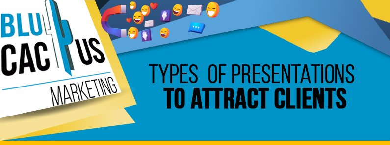 BluCactus - Types of presentations to attract clients - title