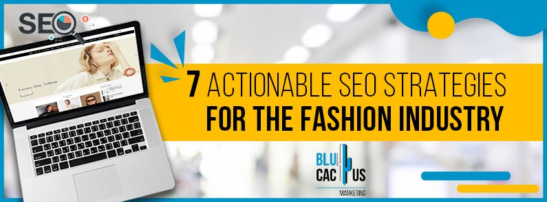 BluCactus - 7 SEO strategies for your fashion website - title