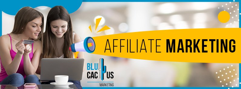 BluCactus -What is affiliate marketing - title