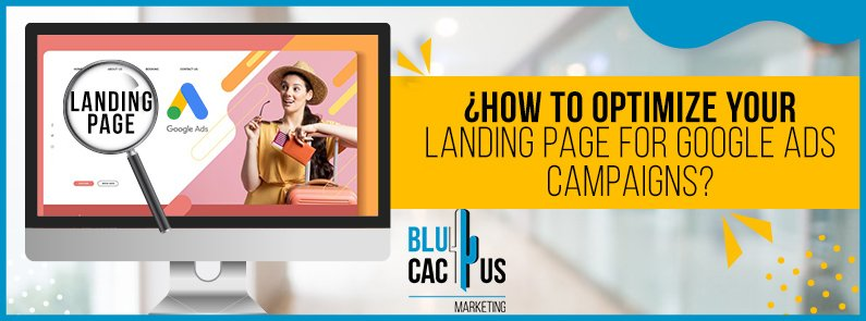 BluCactus - optimize your landing page for Google Ads - title