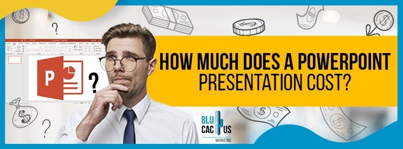 BluCactus - How much does a PowerPoint presentation cost? - title