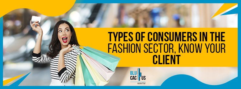 BluCactus - types of fashion consumers - title