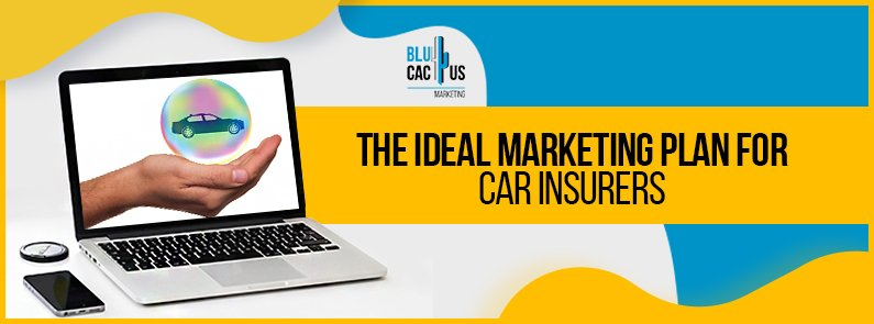 Blucactus-The-Ideal-Marketing-Plan-for-car-insurers-cover-page