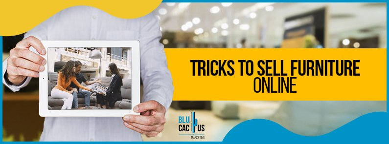 BluCactus - tricks to sell furniture online. - title