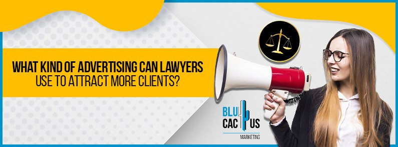 BluCactus - Types of advertising for lawyers - title