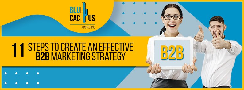 BluCactus -11 steps to create an effective B2B Marketing strategy - title