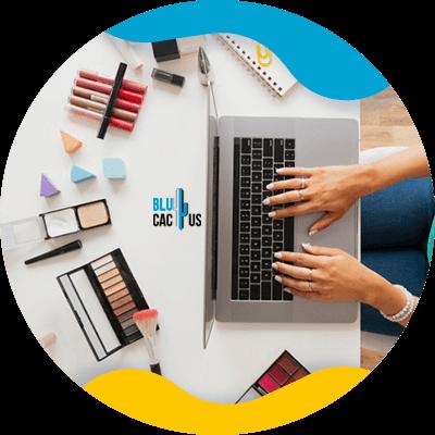 BluCactus - marketing strategies for cosmetics brands - important information