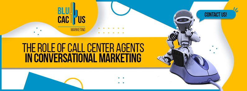 BluCactus - Call Center Agents in Conversational Marketing - titulo