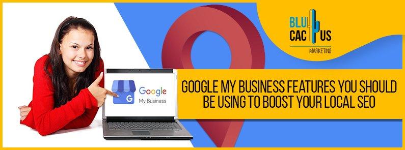 BluCactus - google my business features - title
