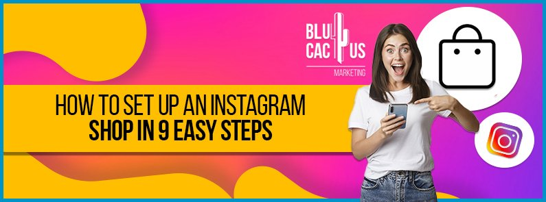 BluCactus - how to set up an instagram shop - title