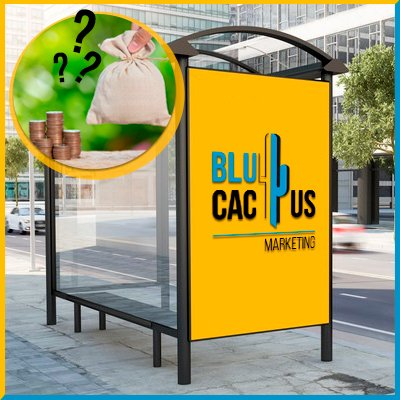 BluCactus - Bus Stop Shelter Ad cost - important data