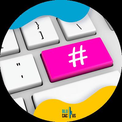 Blucactus - social media hashtag posts