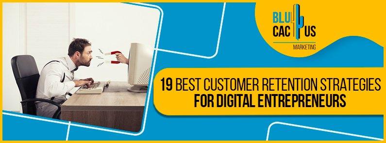 Blucactus-19-Best-Customer-Retention-Strategies-For-Digital-Entrepreneurs-cover-page
