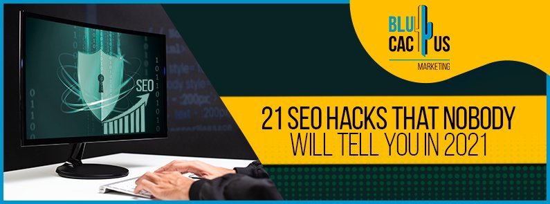 BluCactus - SEO hacks that nobody will tell you in 2021 - banner