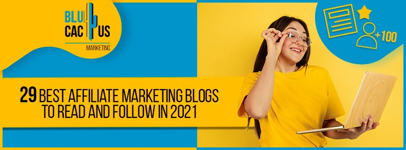BluCactus - 29 Best Affiliate Marketing Blogs to Read and Follow in 2021