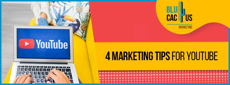 BluCactus - YouTube Marketing Tips - title
