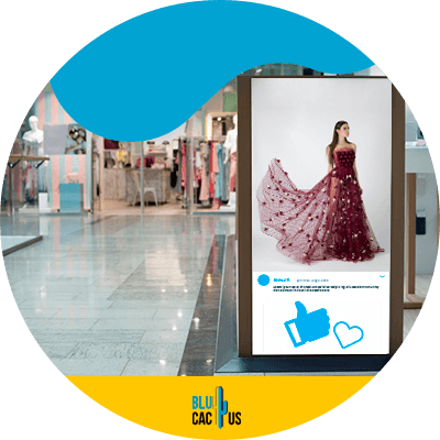 Blucactus - how to showcase user generated content in fashion retail stores