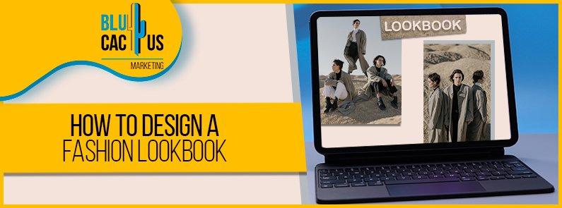 BluCactus - design a fashion lookbook - banner