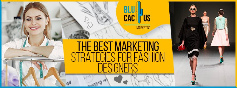 BluCactus - The best marketing strategies for fashion designers - banner