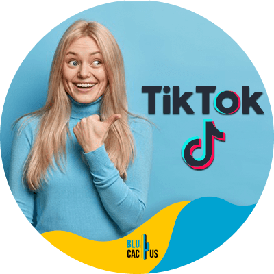 BluCactus - Marketing guide for TikTok - datos importantes