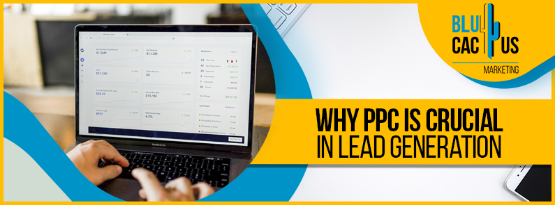 Blucactus - why PCC is crucial is lead generation banner