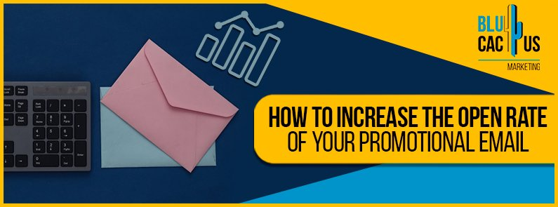 Blucactus-How-to-increase-the-open-rate-of-your-Promotional-Email-cover-page