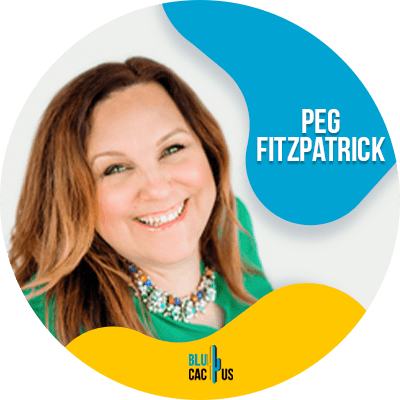 Blucactus - Peg Fitzpatrick - 18 Best Digital Marketers To Follow In 2021