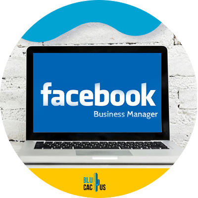 Blucactus - the 2 step formula to creating your facebook ads manger account