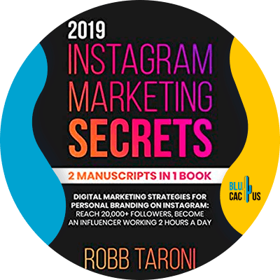 Blucactus-10-Instagram-marketing-secrets-by-Robb-Taroni