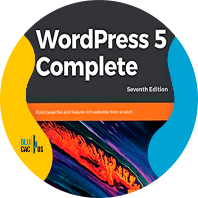 Blucactus-11-WordPress-5-Complete-Build-Beautiful-and-Feature-rich-Websites-from-Scratch-7th-Edition