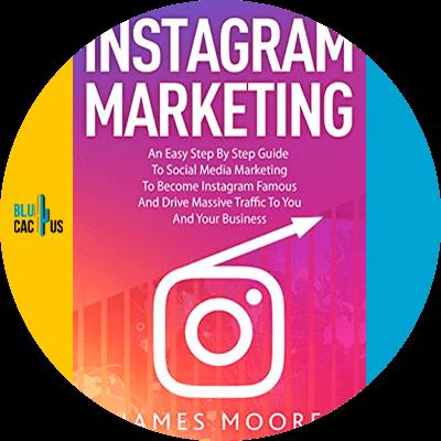 Blucactus-13-Instagram-marketing-James-Moore