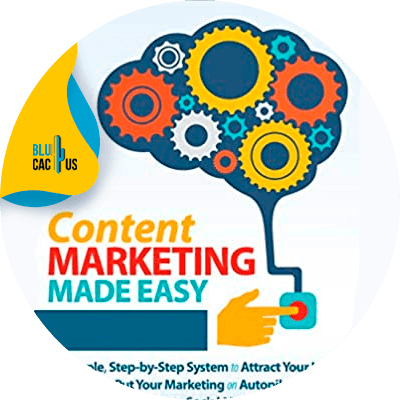Blucactus-15-Content-Marketing-Made-Easy