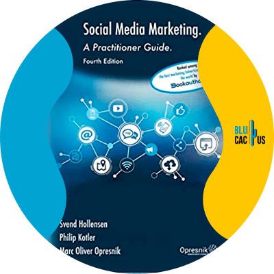 Blucactus-15-Social-Media-Marketing-A-Practitioner_s-Guide