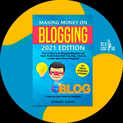 Blucactus-2-Making-Money-on-Blogging-2021