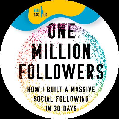 Blucactus-3-One-million-followers-by-Brenden-Kane