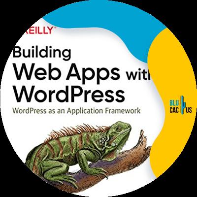 Blucactus-8-Building-Web-Apps-with-WordPress-WordPress-as-an-Application-Framework