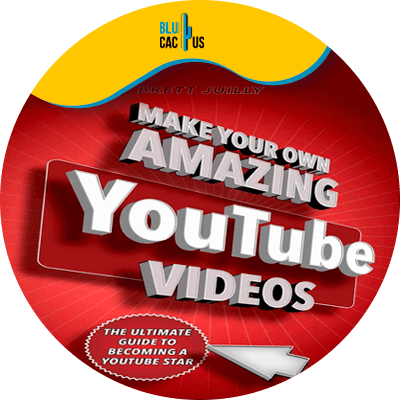 Blucactus-8-Make-Your-Own-Amazing-YouTube-Videos-By-Brett-Juilly