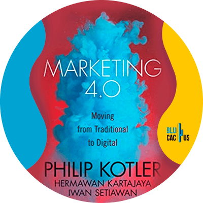 Blucactus-9-Marketing-4.0-Moving-from-Traditional-to-Digital